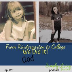 From Kindergarten to College! Ep 126