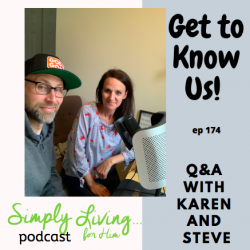 Get to Know Us! Q&A With Karen and Steve// ep 174