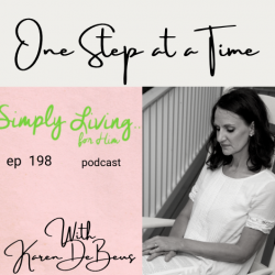 One Step at a Time// ep 198