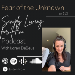 Fear of the Unknown// ep 212